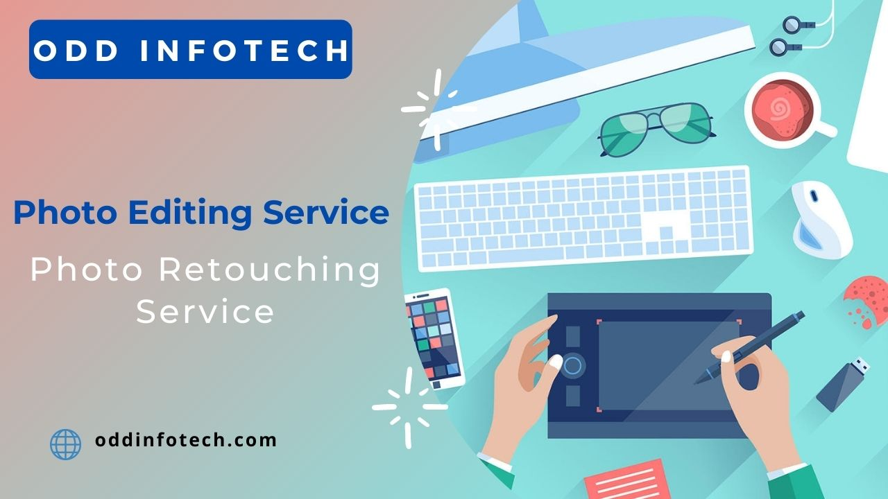 ODD Infotech providing Innovative and effective Image Editing Services: