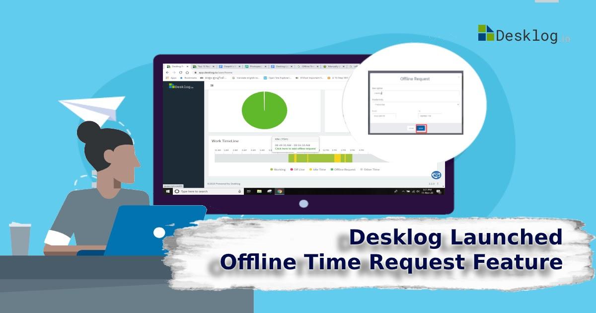 Desklog Launched Offline Time Request