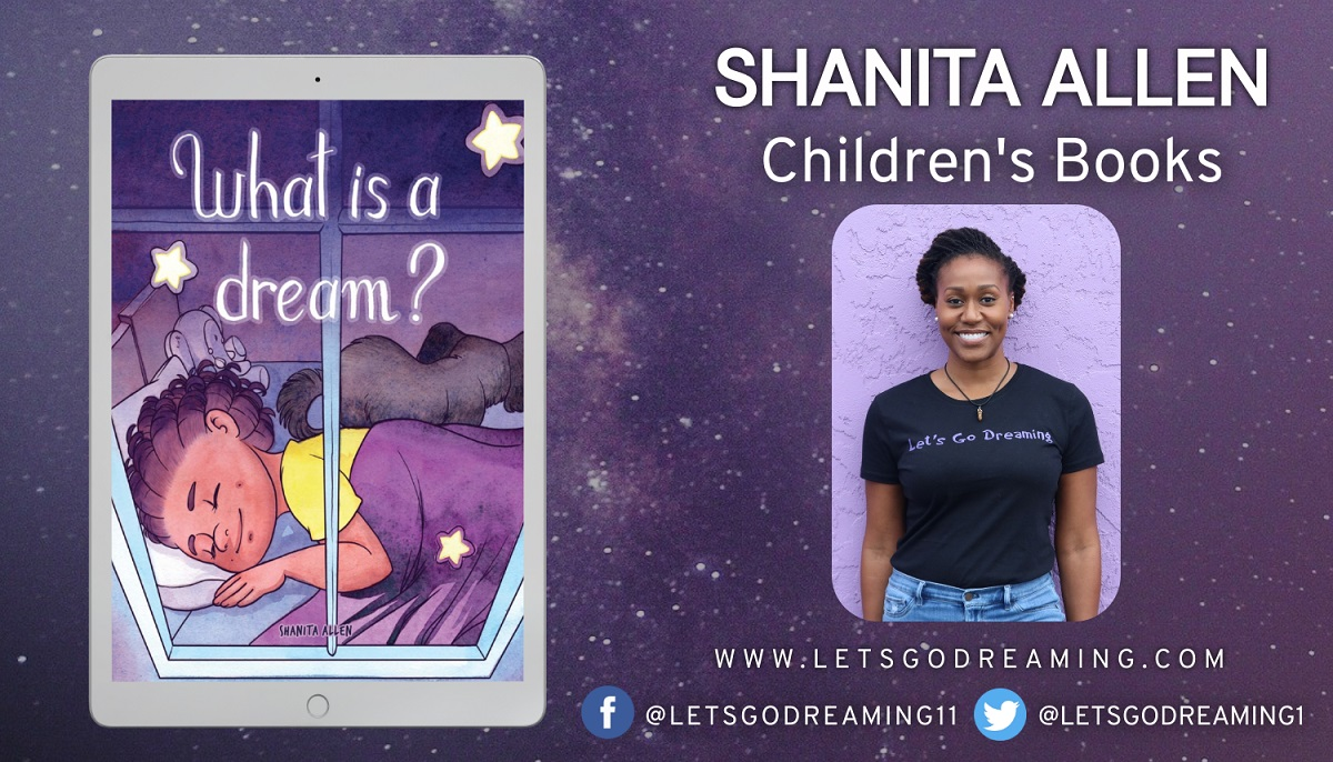 Shanita Allen Releases New Children's Picture Book - What is a Dream?
