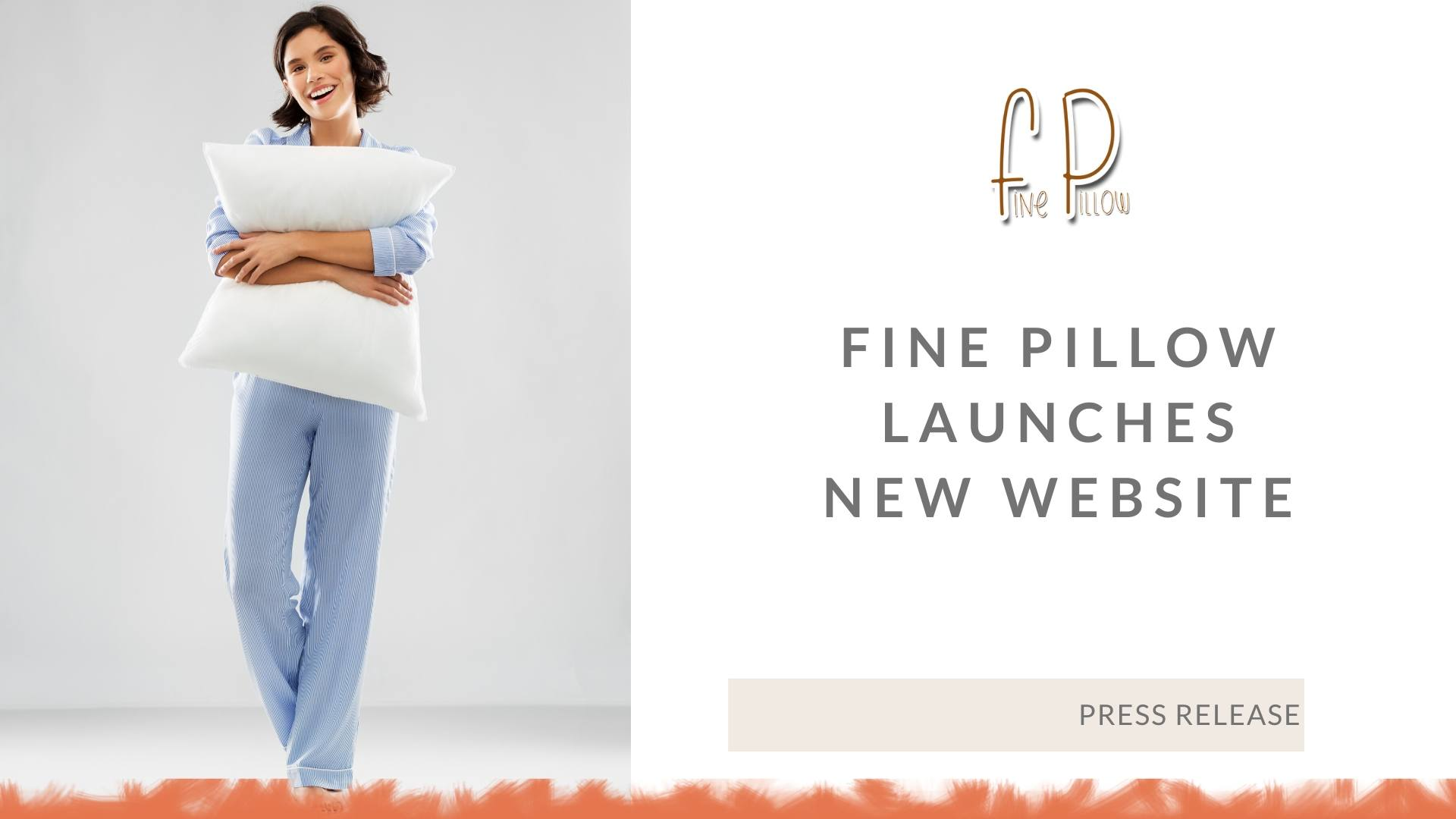 Press Release – Fine Pillow Launches New Website