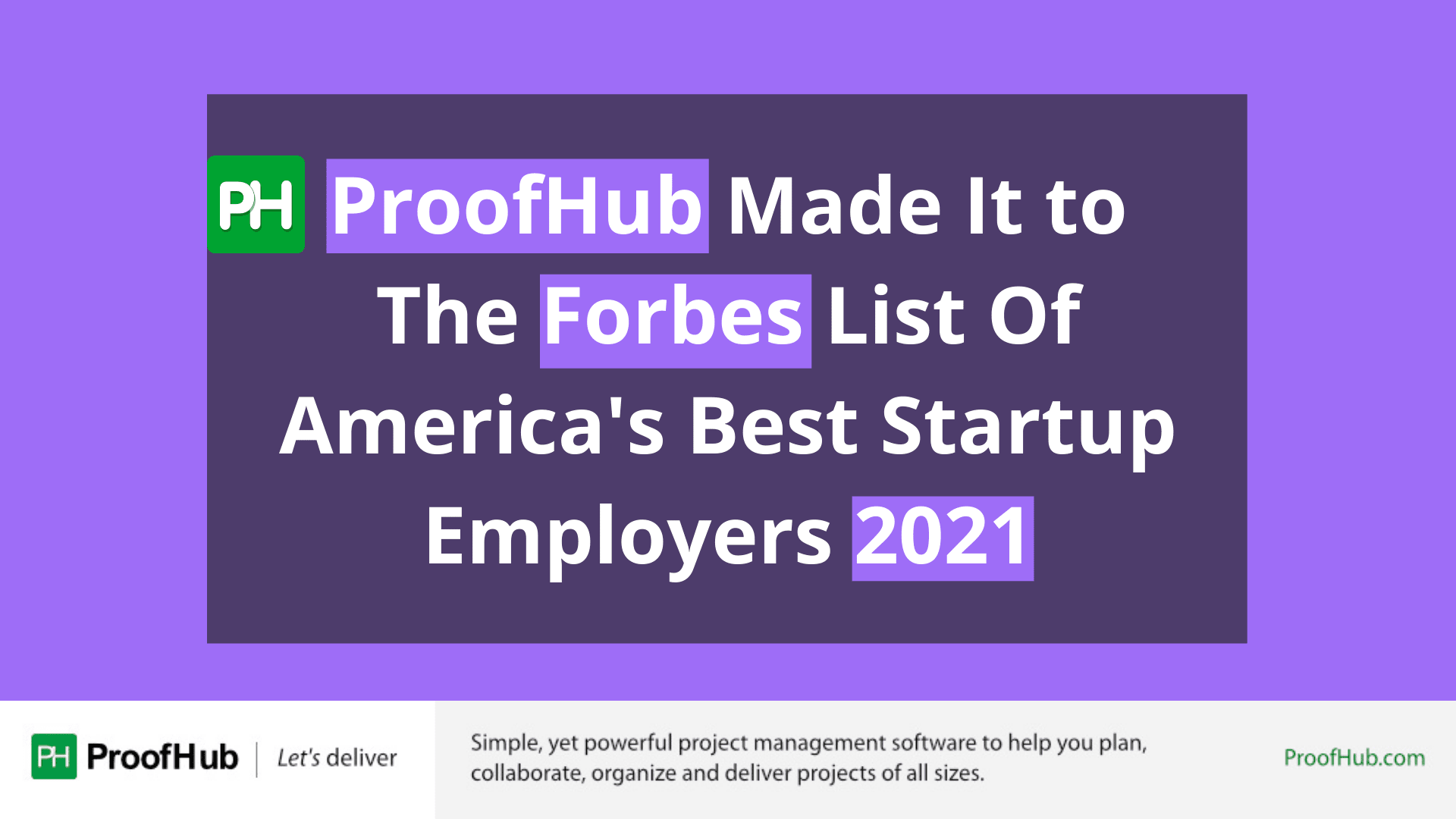ProofHub Named On Forbes List Of America's Best Startup Employers 2021