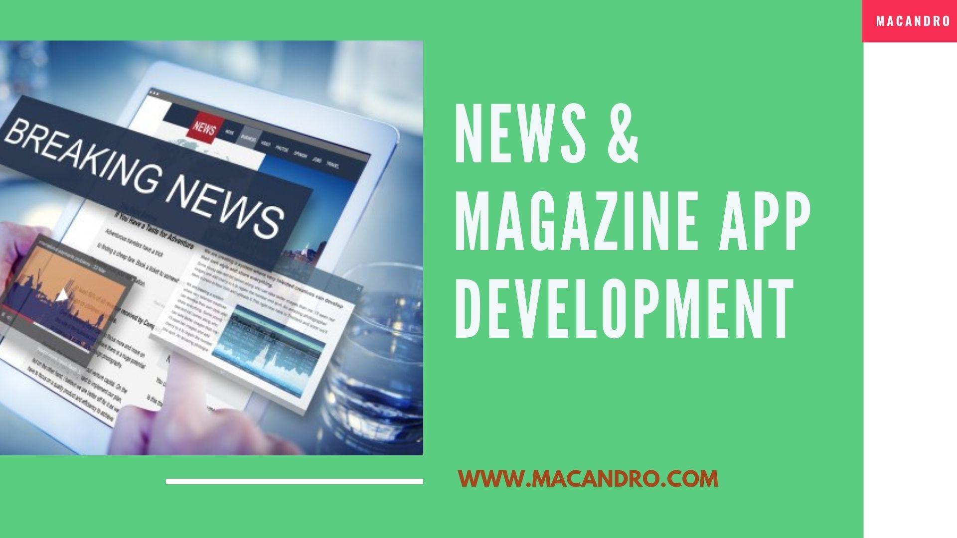 MacAndro Initiates News App Development Services