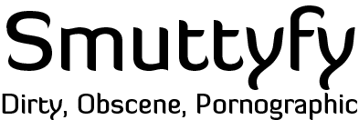 Launch of an Adult Social Network: SmuttyFy.com – Dirty, Obscene, Pornographic