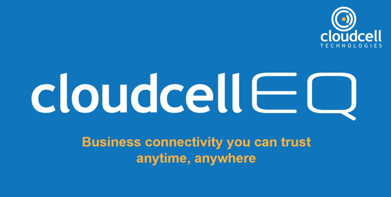 Cloudcell Technologies delivers promise of business connectivity and broadband solutions you can trust anytime, anywhere