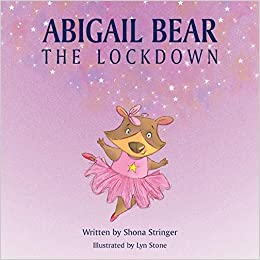 """Abigail Bear – The Lockdown"" by Shona Stringer is published by Grosvenor House Publishing"