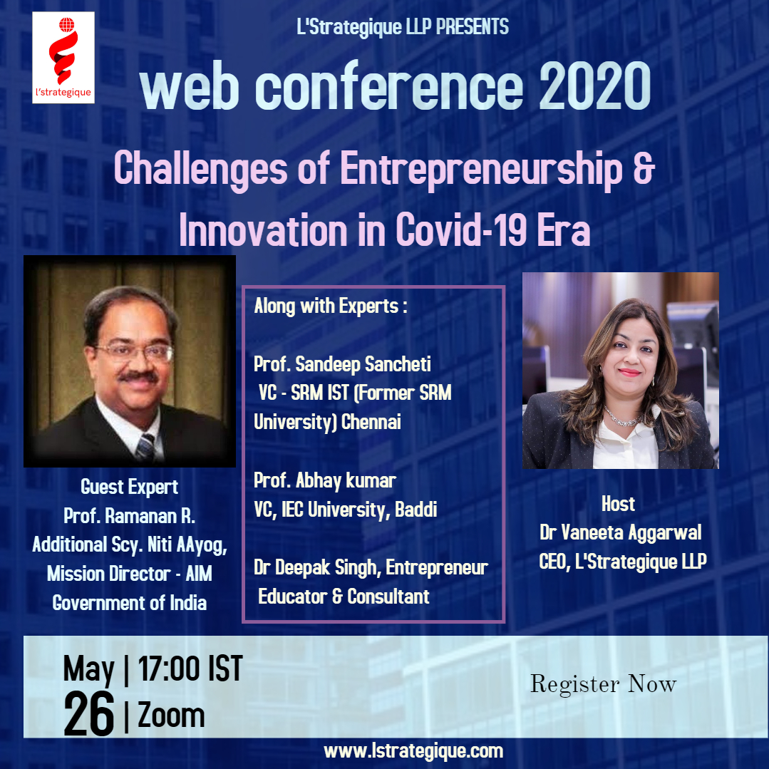 "L'Strategique LLP hosted an  Interactive web-conference on ""Challenges of Entrepreneurship  Innovation in Covid19 Era"""