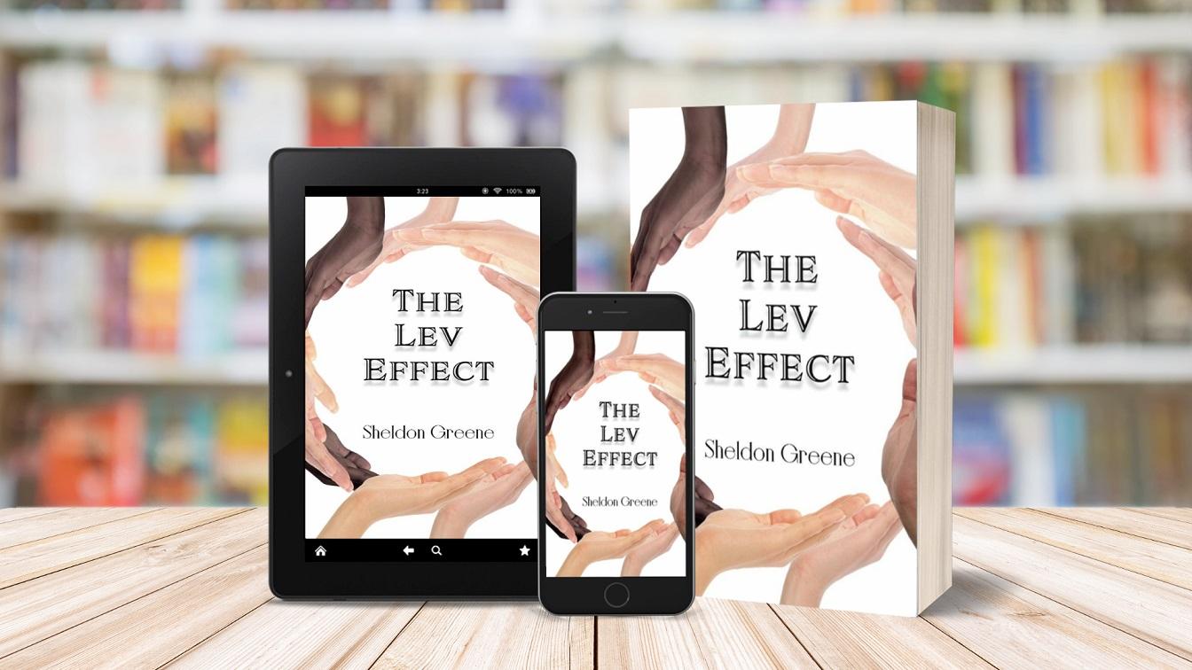 Author Sheldon Greene Releases New Literary Novel - The Lev Effect